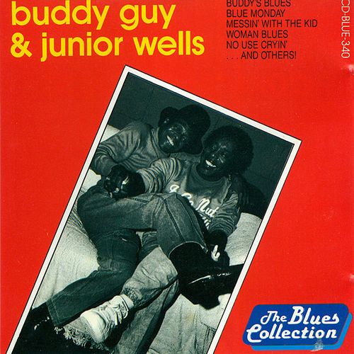 Buddy Guy & Junior Wells von Buddy Guy