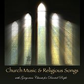Church Music & Religious Songs with Gregorian Chants for Devoted People by Gregorian Chant