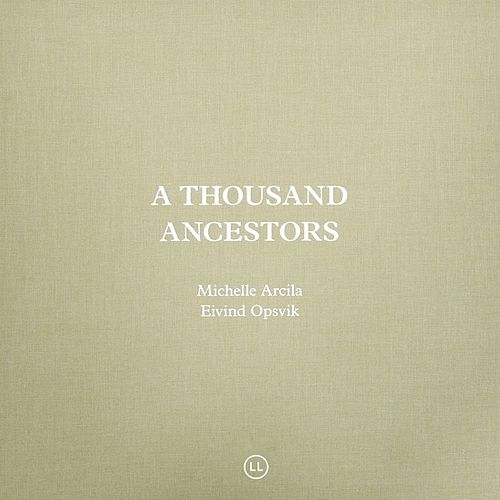 A Thousand Ancestors by Eivind Opsvik