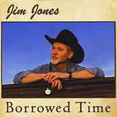 Borrowed Time by Jim Jones