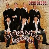 Decididos by Durango Express