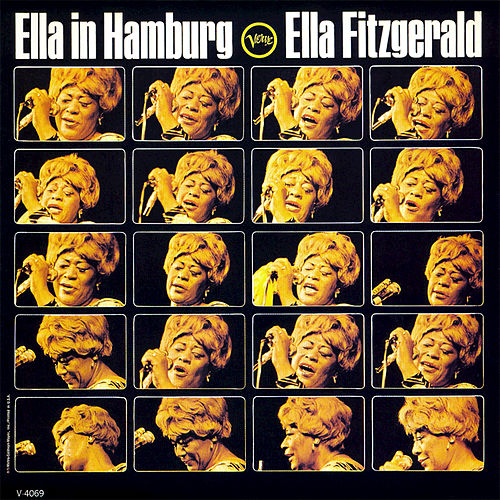 Ella In Hamburg by Ella Fitzgerald