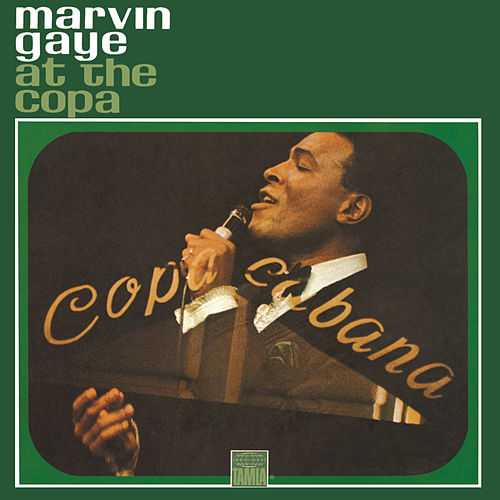 Live At The Copa by Marvin Gaye