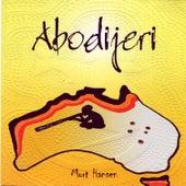 Abodijeri by Mort Hansen