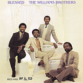 Blessed by The Williams Brothers