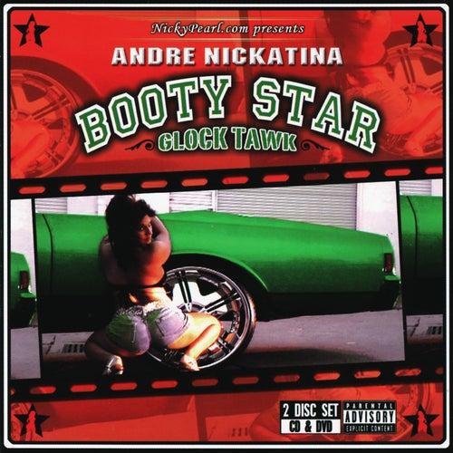 Booty Star- Glock Tawk by Andre Nickatina