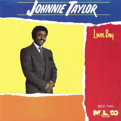 Lover Boy by Johnnie Taylor
