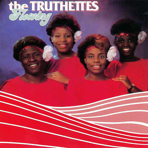 Flowing by Truthettes