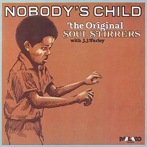 Nobody's Child by The Original Soul Stirrers