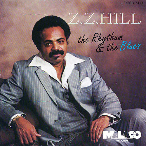 The Rhythum And The Blues by Z.Z. Hill