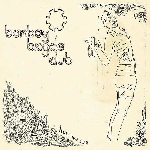 How We Are by Bombay Bicycle Club
