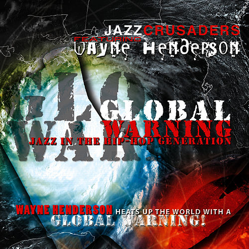 Global Warning by The Crusaders