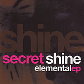 Elemental EP by Secret Shine