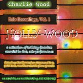 Holly-Wood by Charlie Wood