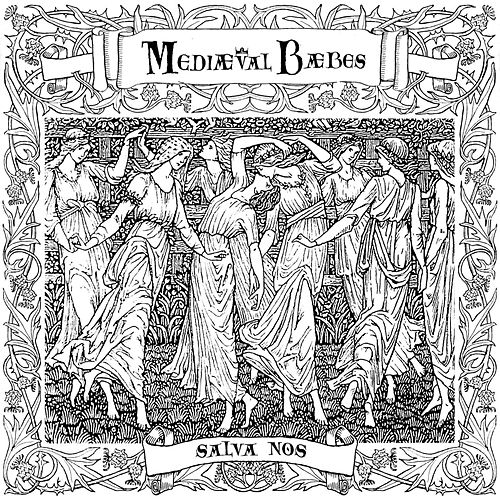 Salva Nos by Mediaeval Baebes