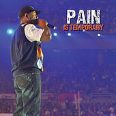 Pain Is Temporary by Etthehiphoppreacher