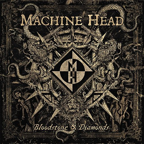 Bloodstone & Diamonds von Machine Head