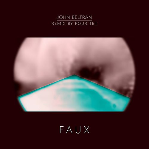 Faux by John Beltran