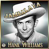 Jambalaya - Hank Williams von Hank Williams