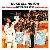 The Complete Newport 1958 Performances (Bonus Track Version) by Duke Ellington