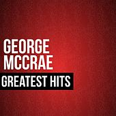 George McCrae Greatest Hits by George McCrae