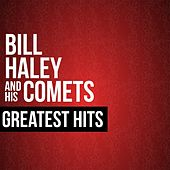 Bill Haley & His Comets Greatest Hits by Bill Haley & the Comets