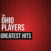 The Ohio Players Greatest Hits by Ohio Players