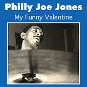 My Funny Valentine by Philly Joe Jones