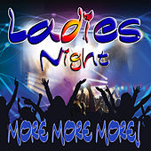 Ladies Night More More More! by Various Artists