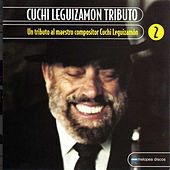 Cuchi Leguizamón Tributo Vol. 2 by Various Artists