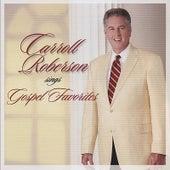 Carroll Roberson Sings Gospel Favorites by Carroll Roberson