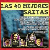 Las 40 Mejores Saetas by Various Artists