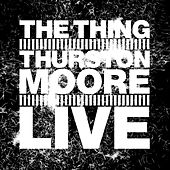 Live by Thurston Moore