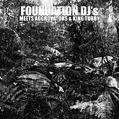Foundation DJ Meets Aggrovators and King Tubby by Various Artists