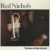 The Best of Red Nichols by Red Nichols