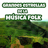 Grandes Artistas de la Música Folk by Various Artists