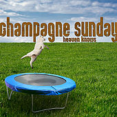 Heaven Knows by Champagne Sunday