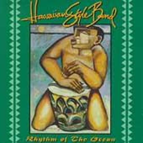 Rhythm Of The Ocean by Hawaiian Style Band