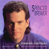 Romantic Interludes by Spencer Brewer