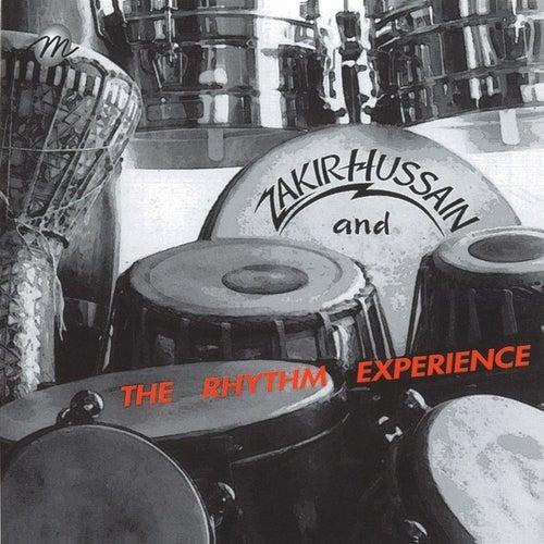 Zakir Hussain & The Rhythm Experience by Zakir Hussain