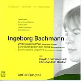 Bachmann: Writing Against War by Haydn Trio Eisenstadt