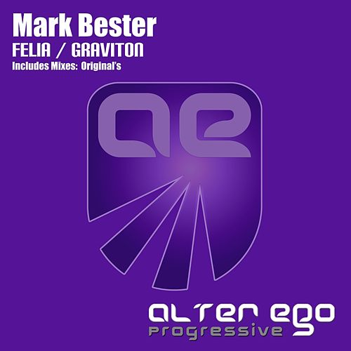 Felia / Graviton - Single by Mark Bester