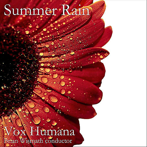 Summer Rain by Vox Humana