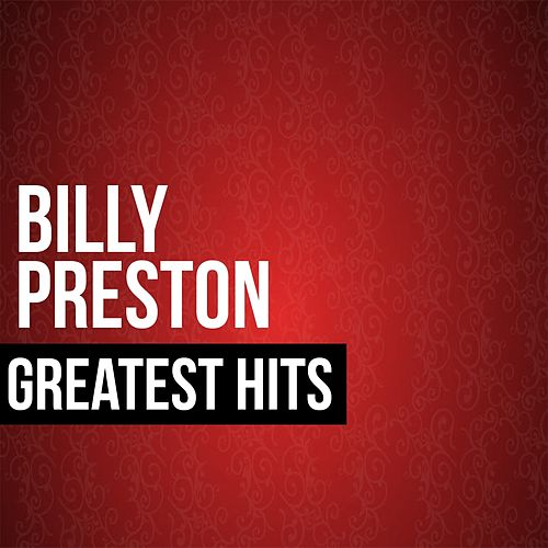 Billy Preston Greatest Hits by Billy Preston