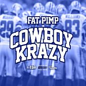Cowboy Krazy by Fat Pimp