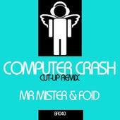Computer Crash (Cut-Up Remix) by Mr. Mister