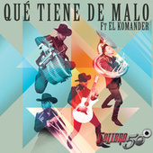 Qué Tiene De Malo by Calibre 50