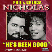 He's Been Good by Phil & Brenda Nicholas