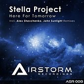 Here For Tomorrow by Stella Project