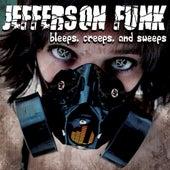 Bleeps, Creeps, & Sweeps by Jefferson Funk